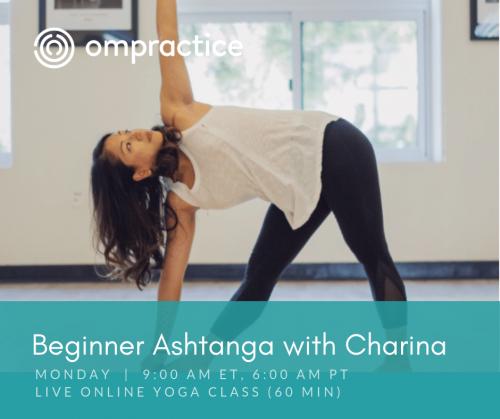 Ompractice Monday Beginner Ashtanga Yoga with Charina